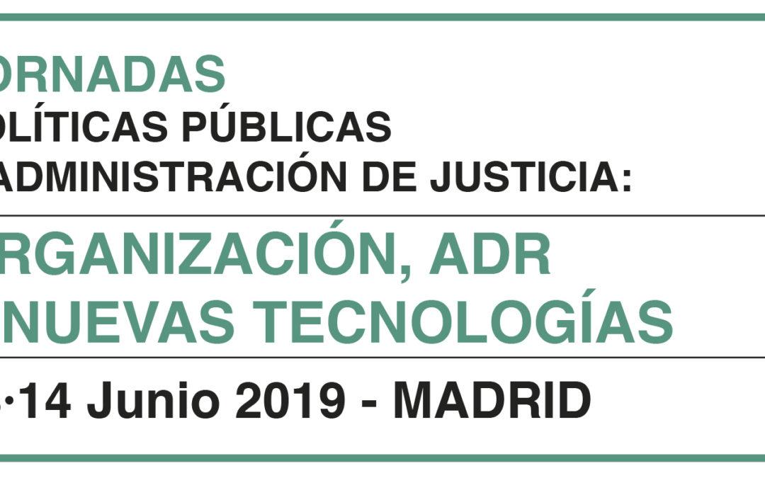 Próximas jornadas sobre políticas públicas y administración de justicia 2019